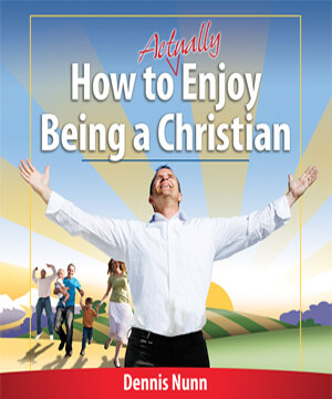 How to (Actually) Enjoy Being a Christian